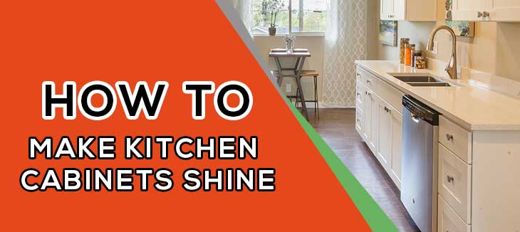 How to Make Kitchen Cabinets Shine - 7 Simple Tips - My ...