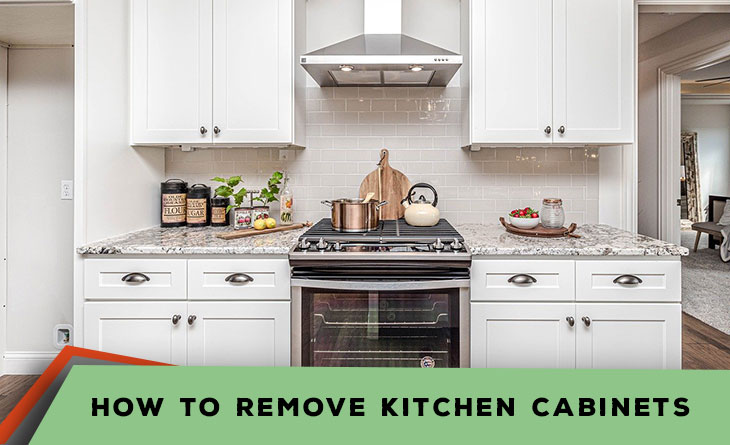 How to Remove Kitchen CabinetsHow to Remove Kitchen