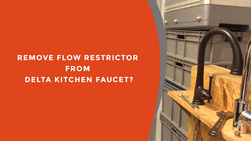 How To Remove Flow Restrictor From Delta Kitchen Faucet My Kitchen Guides