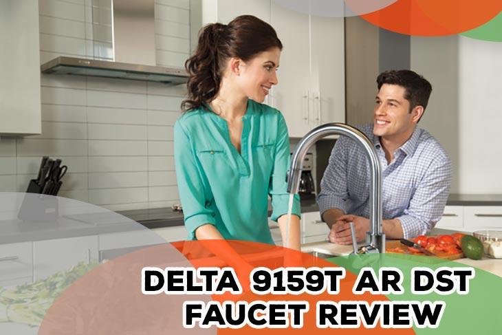 Delta 9159T-AR-DST Faucet Review