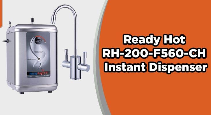 Ready Hot RH-200-F560-CH Instant Dispenser
