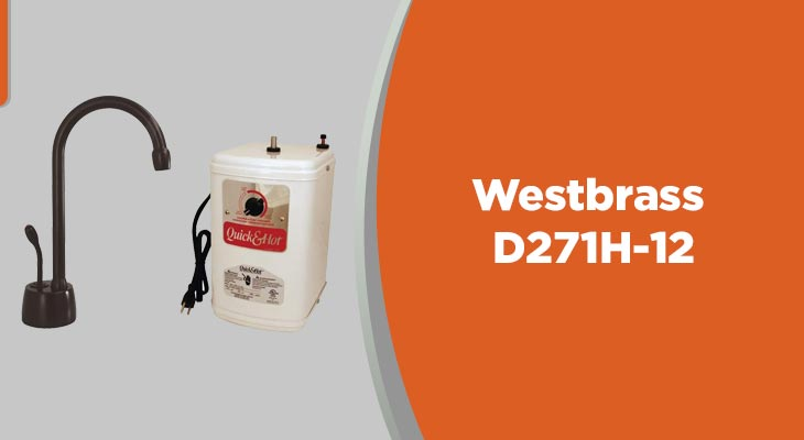 Westbrass D271H-12 Velosah Hot water dispenser with Tank, Thermostatic, Oil Rubbed Bronze